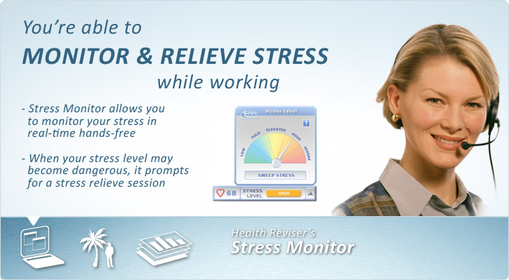 Stress monitor and relief
